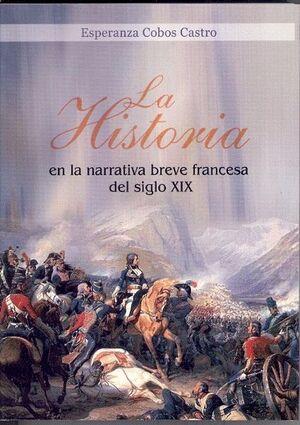 LA HISTORIA EN LA NARRATIVA BREVE FRANCESA DEL SIGLO XIX