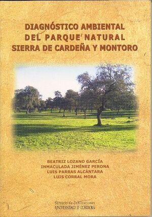 DIAGNÓSTICO AMBIENTAL DEL PARQUE NATURAL SIERRA DE CARDEÑA Y MONTORO