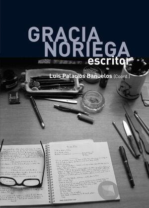 GRACIA NORIEGA, ESCRITOR