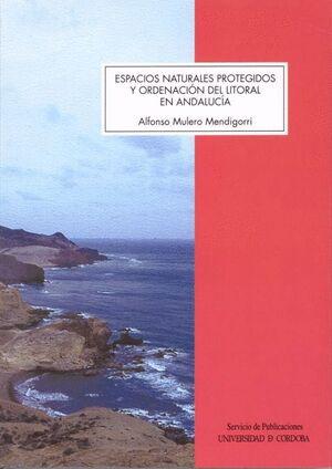 ESPACIOS NATURALES PROTEGIDOS Y ORDENACIÓN DEL LITORAL EN ANDALUCÍA