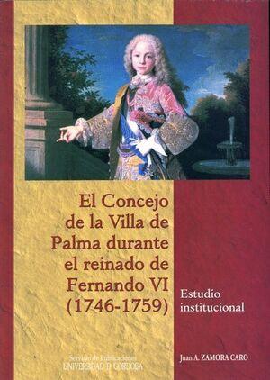 EL CONCEJO DE LA VILLA DE PALMA DURANTE EL REINADO DE FERNANDO VI (1746-1759)