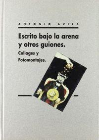 ESCRITO BAJO ARENA Y OTROS GUIONES