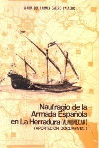 NAUFRAGIO DE LA ARMADA ESPAÑOLA EN LA HERRADURA