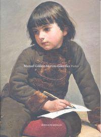 MANUEL G�MEZ-MORENO GONZ�LEZ. PINTOR