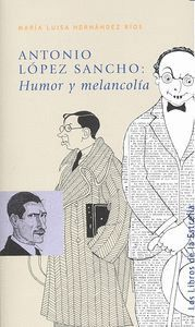ANTONIO LÓPEZ SANCHO: HUMOR Y MELANCOLÍA
