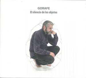 GORAFE. EL SILENCIO DE LOS OBJETOS