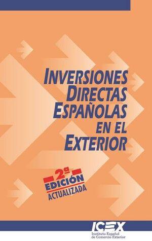 INVERSIONES DIRECTAS ESPAÑOLAS EN EL EXTERIOR