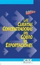 LAS CUENTAS CONCENTRADORAS DEL COBRO DE EXPORTACIONES