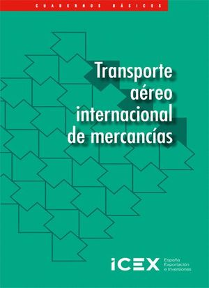 TRANSPORTE INTERNACIONAL AÉREO DE MERCANCÍAS