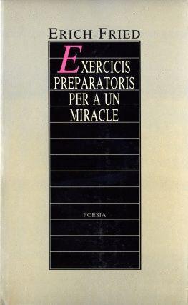 EXERCICIS PERPARATORIS PER A UN MIRACLE