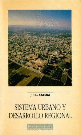 SISTEMA URBANO Y DESARROLLO REGIONAL EN EL PAIS VALENCIANO