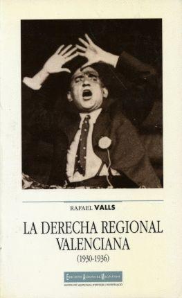LA DERECHA REGIONAL VALENCIANA