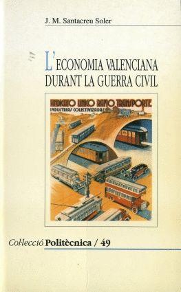 L'ECONOMIA VALENCIANA DURANT LA GUERRA CIVIL