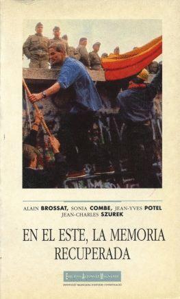 EN EL ESTE: LA MEMORIA RECUPERADA