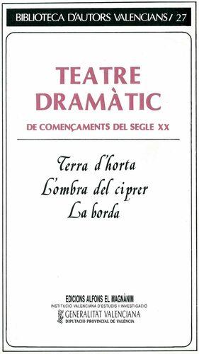TEATRE DRAMÀTIC DE COMENÇAMENTS DEL SEGLE XX