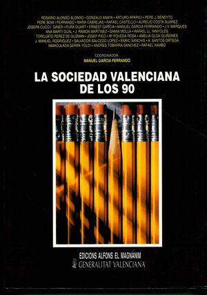 LA SOCIEDAD VALENCIANA DE LOS 90