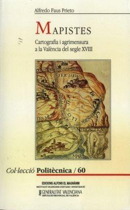 MAPISTES, CARTOGRAFIA I AGRIMENSURA A LA VALÈNCIA DEL S. XVIII