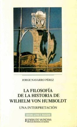 LA FILOSOFÍA DE LA HISTORIA DE WILHELM VON HUMBOLDT