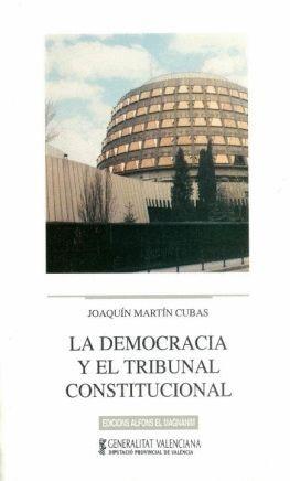 LA DEMOCRACIA Y EL TRIBUNAL CONSTITUCIONAL