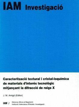 CARACTERITZACIÓ TEXTURAL I CRISTAL LOQUÍMICA DE MATERIALS D