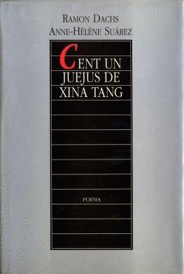CENT UN JUEJUS DE XINA TANG