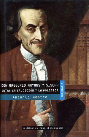 DON GREGORIO MAYANS Y SISCAR