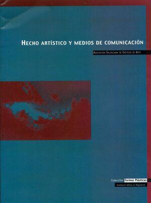 HECHO ARTÍSTICO Y MEDIOS DE COMNICACIÓN