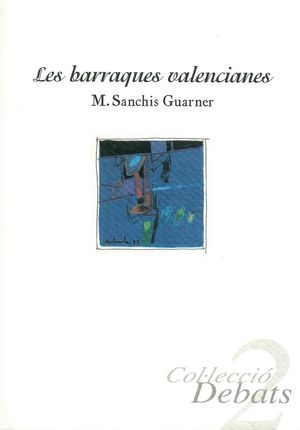 LES BARRAQUES VALENCIANES