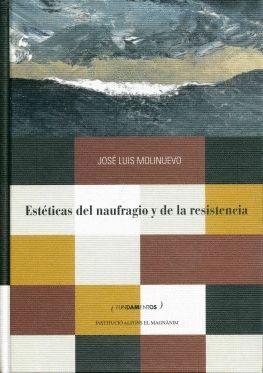 ESTÉTICAS DEL NAUFRAGIO Y DE LA RESISTENCIA