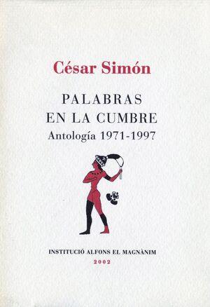 PALABRAS EN LA CUMBRE: ANTOLOGÍA 1971-1997
