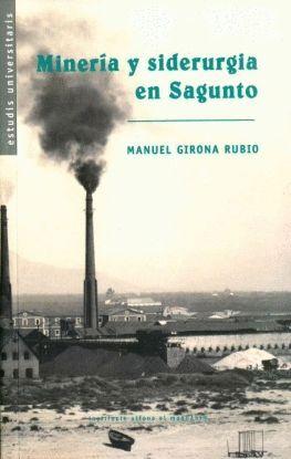 MINERÍA Y SIDERÚRGIA EN SAGUNTO (1900-1036)