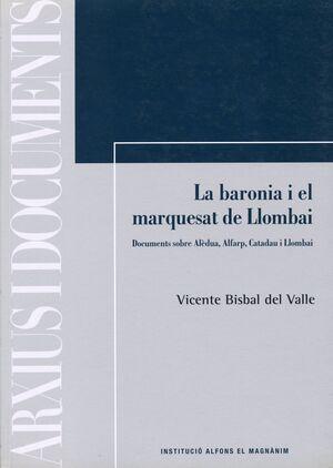 LA BARONIA I EL MARQUESAT DE LLOMBAI