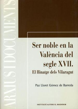 SER NOBLE EN LA VALÈNCIA DEL SEGLE XVII