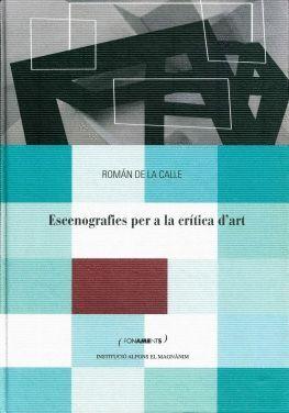 ESCENOGRAFIES PER A LA CRÍTICA D'ART CONTEMPORÀNIA