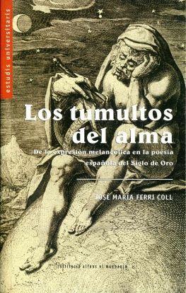LOS TUMULTOS DEL ALMA