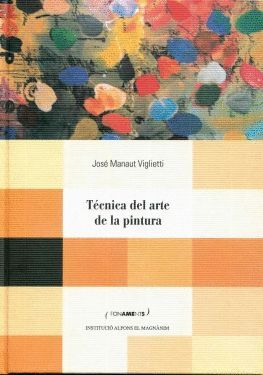 TÉCNICA DEL ARTE DE LA PINTURA O LIBRO DE LA PINTURA