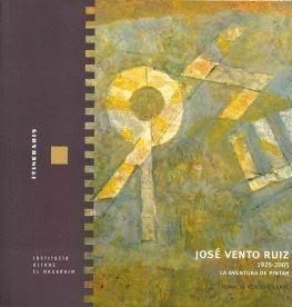 JOSÉ VENTO, LA AVENTURA DE PINTAR
