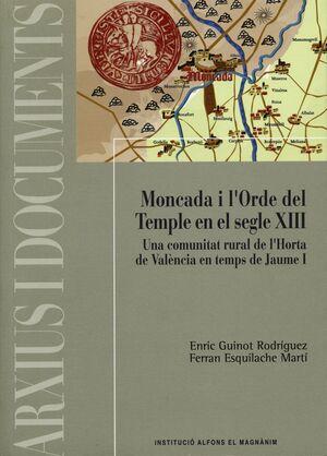 MONCADA I L'ORDE DEL TEMPLE EN EL SEGLE XIII