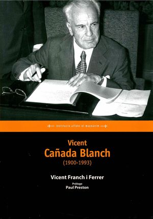 VICENT CAÑADA BLANCH (1900-1993)