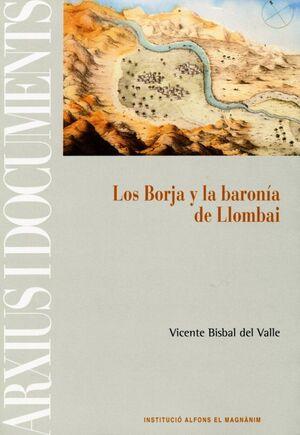 LOS BORJA Y LA BARONÍA DE LLOMBAI