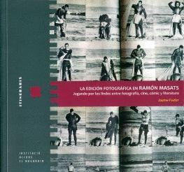 LA EDICIÓN FOTOGRÁFICA EN RAMÓN MASATS