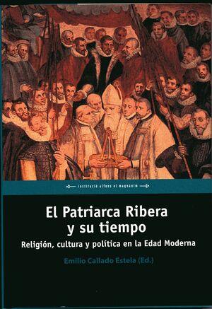 EL PATRIARCA RIBERA Y SU TIEMPO