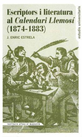 ESCRIPTORS I LITERATURA AL CALENDARI LLEMOSÍ, 1874-1883