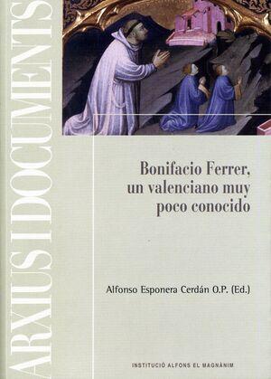 BONIFACIO FERRER, UN VALENCIANO MUY POCO CONOCIDO
