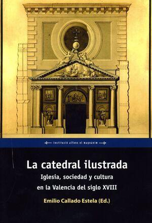LA CATEDRAL ILUSTRADA. VOLUMEN 1