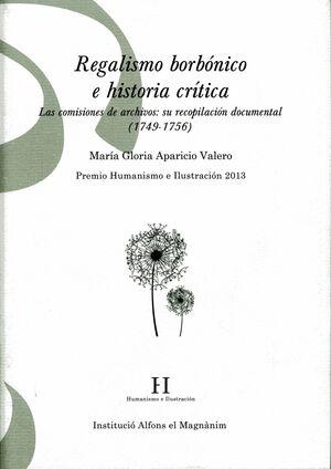 REGALISMO BORBÓNICO E HISTORIA CRÍTICA