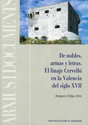 DE NOBLES, ARMAS Y LETRAS