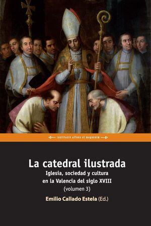 LA CATEDRAL ILUSTRADA. VOLUMEN 3