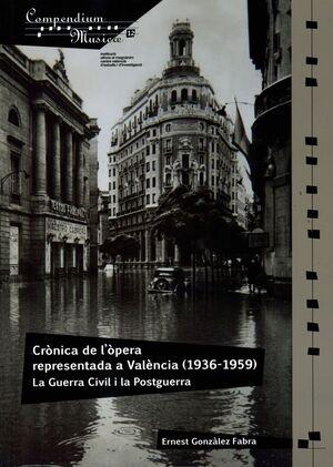 CRÒNICA DE L'ÒPERA REPRESENTADA A VALÈNCIA (1936-1959)