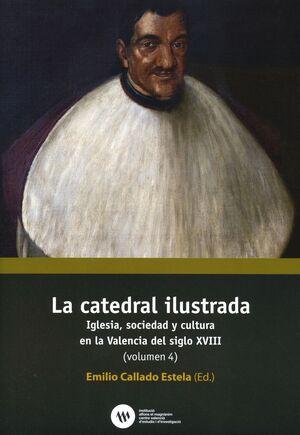LA CATEDRAL ILUSTRADA. VOLUMEN 4